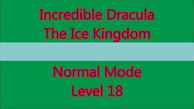 Incredible Dracula - The Ice Kingdom Level 18