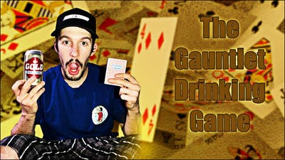 The Gauntlet Drinking Game