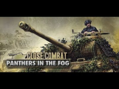 Close Combat Panthers in the Fog Multiplayer Ducey