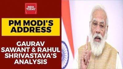 PM Modi's Address To Nation: PM Modi's Speech Analysed By Gaurav Sawant & Rahul Shrivastava