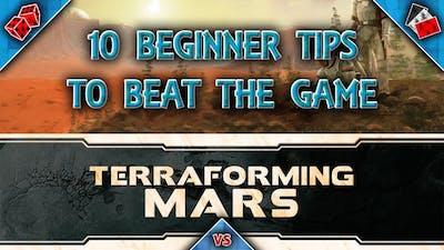 Terraforming Mars 10 Beginner Tips