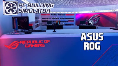 REPUBLIC OF GAMERS WORKSHOP | PC Building Simulator