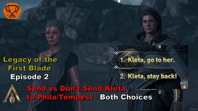 Assassin's Creed Odyssey - Send vs Don't send Kleta to Phila/Tempest- Both Choices - Shadow Heritage
