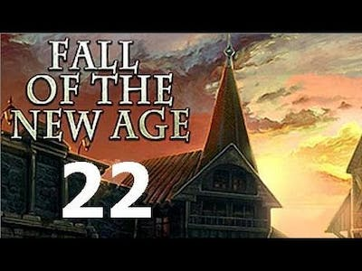Let's Play Fall Of The New Age - Part 22 Bonus Chapter Walkthrough