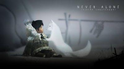 Never Alone Kisima Ingitchuna - Just 15 Minutes