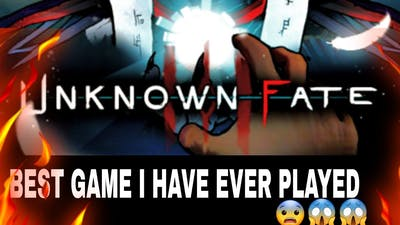 BEST GAME OF 2021 | UNKNOWN FATE | Awesome GAME😱😱🔥🔥🔥