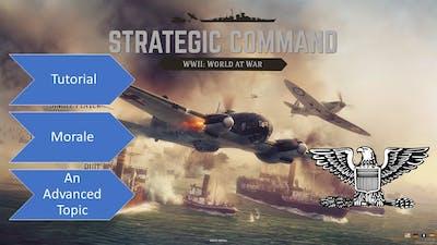 Strategic Command WW2  - Morale - An Advanced Tutorial