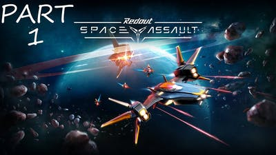 Redout Space Assault Walkthrough Gameplay part 1
