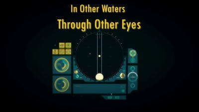 Through Other Eyes | In Other Waters