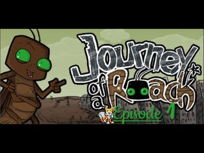 Journey of a Roach : Episode 1/? WTF is this Game