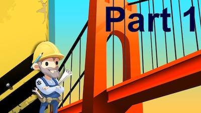 Bridge Constructor | Part 1