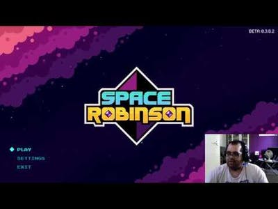 Demo Time - Space Robinson: Hardcore Roguelike Action