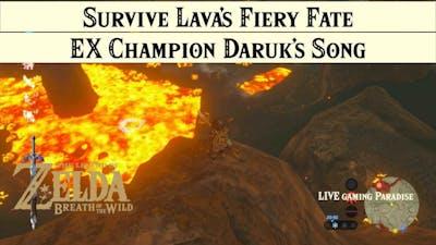 Breath of the Wild | EX Champion Daruk's Song [DLC 2] Walkthrough [Trial 3 Lava's Fiery Fate]