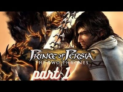 Prince of persia two thrones game part 1