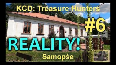 Treasure Hunters - Samopše #6 | KCD Kingdom Come Reality
