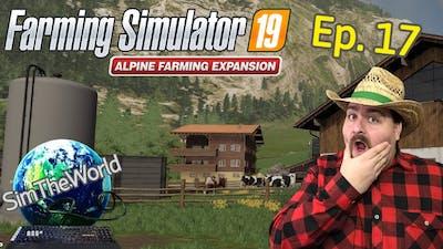 We Just Spent HOW MUCH on that Milk Tank?!?!? - Farming Simulator 19 Alpine Ep. 17