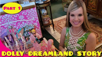 Dolly Dreamland Story and how it began with Monica, Barbie and Ken