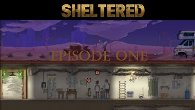 Sheltered - Episode One