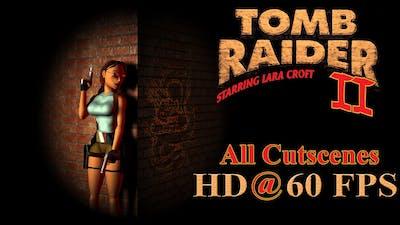 Tomb Raider II: Starring Lara Croft - Movie (All Cutscenes) Full HD @ 60 FPS   SUBS included.