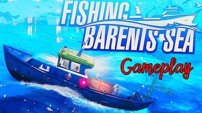 Fishing Barents Sea - GAMEPLAY PLAYTHROUGH