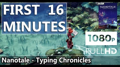 FIRST LOOK   Nanotale - Typing Chronicles   HD GAMEPLAY