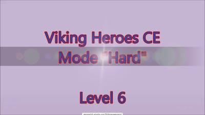 Viking Heroes CE Level 6