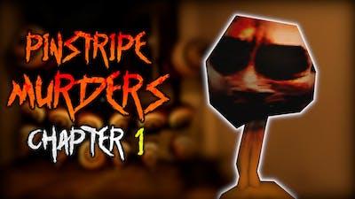 PINSTRIPE MURDERS - [Chapter 1   Full Gameplay] - Roblox (w/ NatureViking)