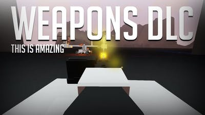 WEAPONS DLC IS FINALLY HERE!! - Stormworks