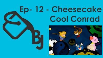 Balde de Jogos #13 - Cheesecake Cool Conrad