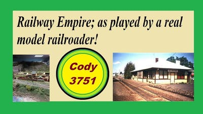 Railway Empire; as played by a model railroader
