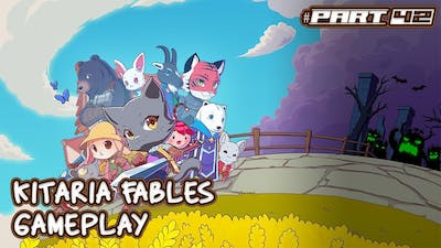 Whats The Meaning of This? KITARIA FABLES PART42