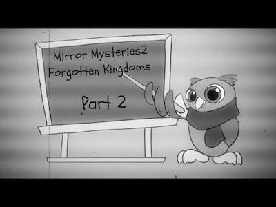 How to creat your own world!Mirror Mysteries Forgotten Kingdoms Walkthrough Part 2