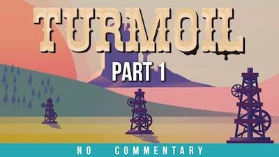 Turmoil Gameplay Walkthrough - Part 1 (no commentary)