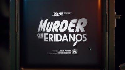 Murder On Eridanos - Prologue