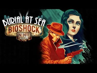 BioShock Infinite Burial at Sea - Episode One First 5 Minutes