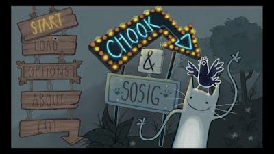 Chook and Sosig || Part 1