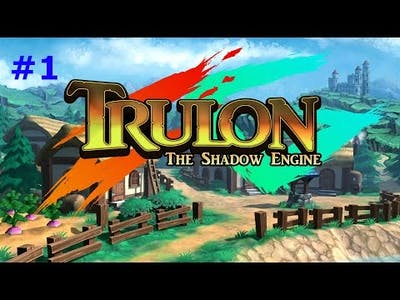 TRULON THE SHADOW ENGINE EP 1 (Gameplay)