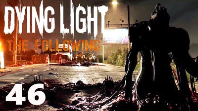 Let's Play - Dying Light The Following DLC -  A Special Mask Won't Hide It All