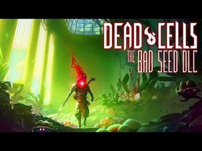 Back in saddle - Dead Cells the Bad Seed DLC Part 1
