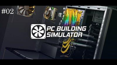 PC Building Simulator Gameplay #02