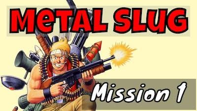 Metal Slug - Mission 1 - Classic Games