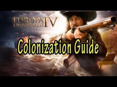 Europa Universalis IV Colonization Guide