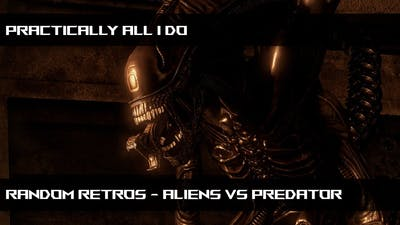 Let's Play - Aliens VS Predator - Deathmatch