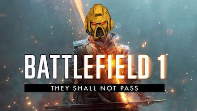 K in: Battlefield 1: THEY SHALL NOT PASS |K&AGamers|