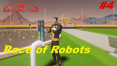 Let's Play Surviving Mars (Marsgate) Race of Robots #4 - Firstborn