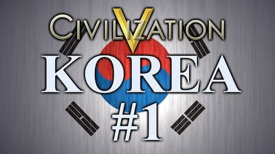 Sejong - Korea | Civilization 5 | Episode 1