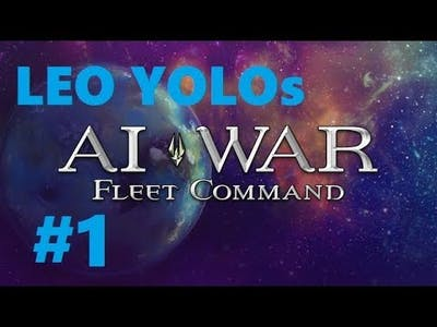 LEO YOLOs AI War: Fleet Command - Part 1 - Back in space