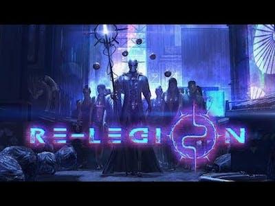 Re-Legion Game Play Walkthrough / Playthrough