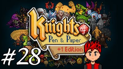 Knights of Pen & Paper +1 Edition #28 - Shape Up Or Ship Out, Little Brother!