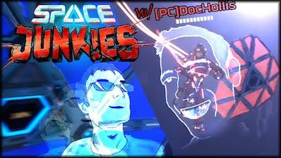 Space Junkies w/ DocHollis